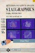 9788478973057: METODOS ESTADISTICOS CON STATGRAPHICS PARA WINDOWS: TECNICAS BASI CAS (INCLUYE DISQUETE)