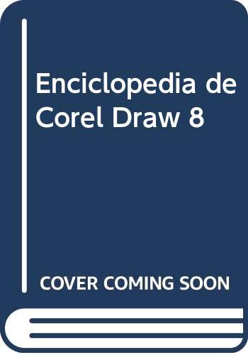 Enciclopedia de CorelDRAW 8.: Oros Cabello, Jose