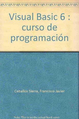 Visual Basic. Curso programación. 2ª edición actualizada: Ceballos Sierra, Fco.