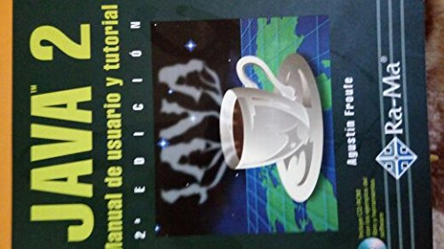 Java : Manual Del Usuario y Tutorial: Froufe Quintas, Agustín