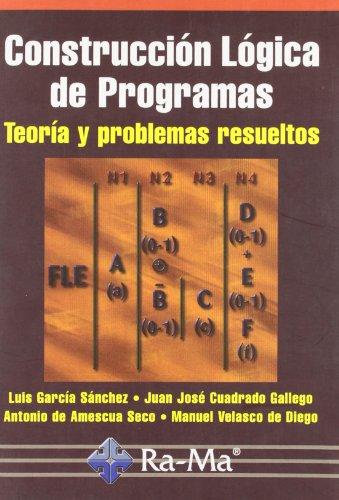 9788478974924: Construcción lógica de programas