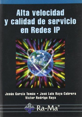 9788478975037: Alta velocidad y calidad de servicio en Redes IP.