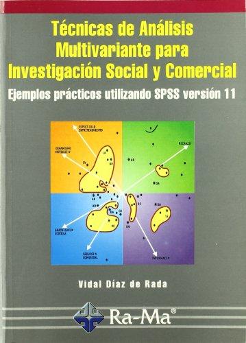 9788478975150: Técnicas de Análisis Multivariante para Investigación Social y Comercial. Ejemplos prácticos utilizando SPSS v.11.