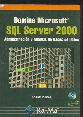 9788478975464: Domine Microsoft SQL Server 2000: Administración y Análisis de Bases de Datos.