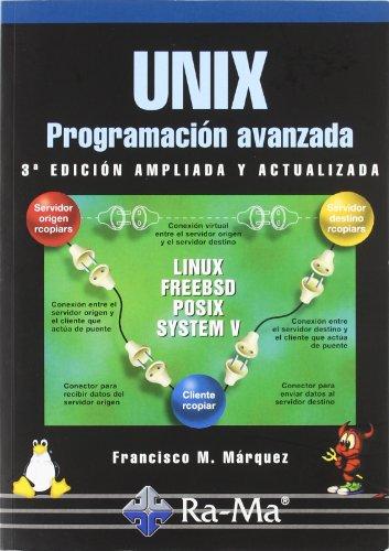 9788478976034: UNIX. PROGRAMACION AVANZADA. 3ª EDICION.