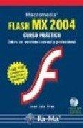 Macromedia Flash MX 2004 : Curso Práctico: Orós Cabello, José