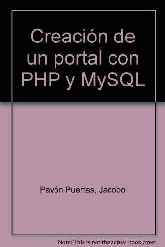 9788478976331: Creación de un portal con PHP y MySQL.