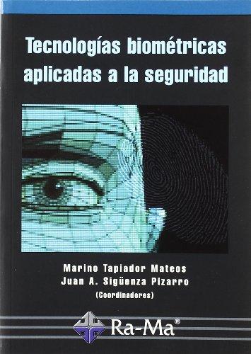 9788478976362: Tecnología biométricas aplicadas a la Seguridad