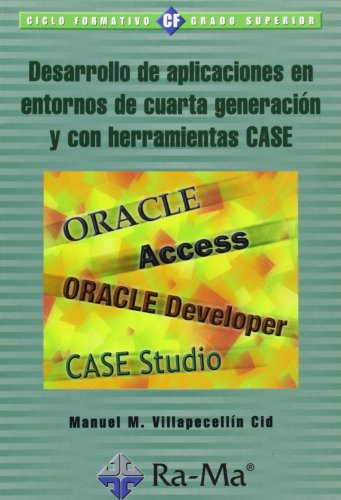 9788478976386: Desarrollo de aplicaciones en entornos de 4ª generación y con herramientas CASE.