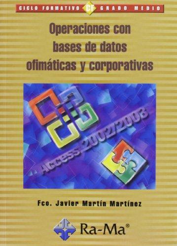 9788478976393: Operaciones con bases de datos ofimáticas y corporativa