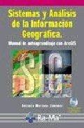 9788478976652: Sistemas y análisis de la información geográfica. Manual de autoaprendizaje con ArcGIS.
