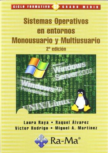 9788478976843: Sistemas Operativos en entornos Monousuario y Multiusuario, 2ª edición.