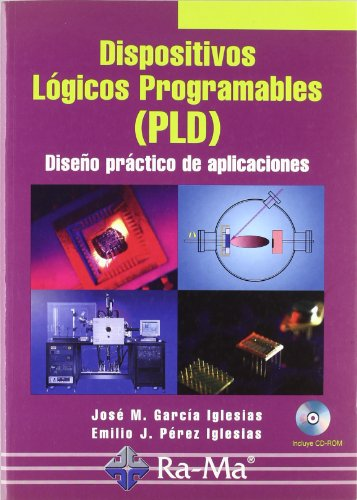 9788478976850: Dispositivos Lógicos Programables (PLD). Diseño práctico de aplicaciones.