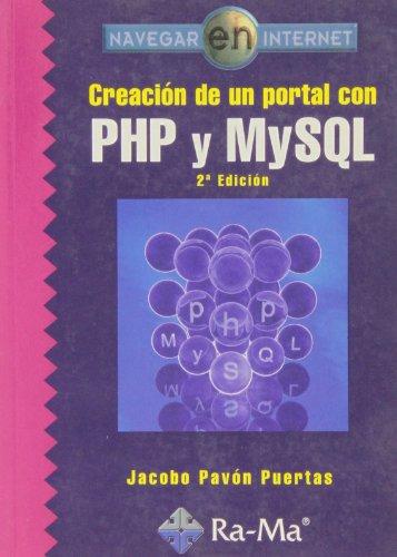 9788478976904: Creación de un portal con PHP y MySQL, 2ª edición.