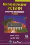 9788478976911: Microcontrolador Pic16f84 2ªed Desarrollo De Proyectos