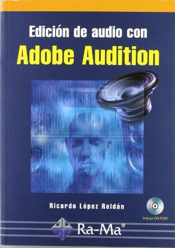 9788478977086: Edición de audio con Adobe Audition. Curso práctico.