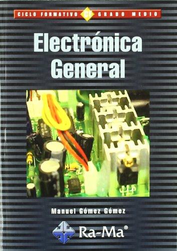 9788478977178: Electrónica General. (Ciclos Formativos: Grado Medio)