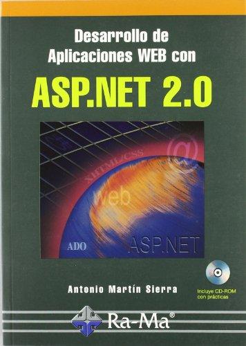 Desarrollo de aplicaciones web con ASP.NET 2.0: Antonio J. Martín