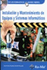 INSTALACIÓN Y MANTENIMIENTO DE EQUIPOS Y SISTEMAS: MARTÍN, JOSÉ MARÍA