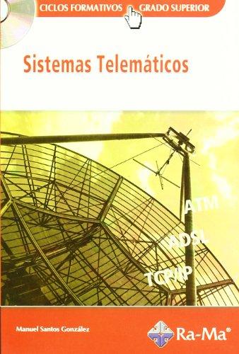 SISTEMAS TELEMATICOS. CICLOS FORMATIVOS, GRADO SUPERIOR - SANTOS GONZALEZ, MANUEL. CICLOS FORMATIVOS, GRADO SUPERIOR
