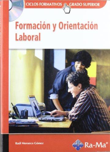 9788478977826: FORMACIÓN Y ORIENTACIÓN LABORAL. (GRADO SUPERIOR)