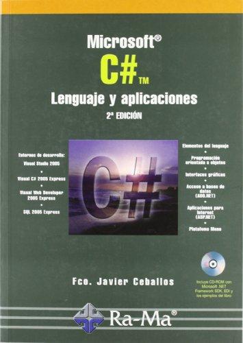 MICROSOFT C#.LENGUAJE Y APLICACIONES.2?ED: CEBALLOS SIERRA, FCO.