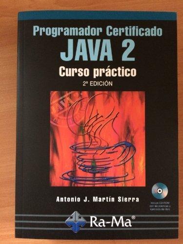 Java 2, programador certificado: Martín Sierra, Antonio