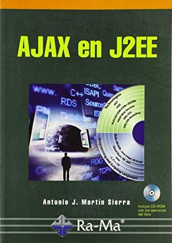 Ajax en J2EE (Paperback): Antonio J. Martín