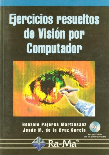 Visión por computador. Ejercicios resueltos (Paperback): Gonzalo Pajares Martinsanz
