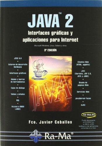9788478978595: JAVA 2: Interfaces Graficas y Aplicaciones para Internet. 3ª edición