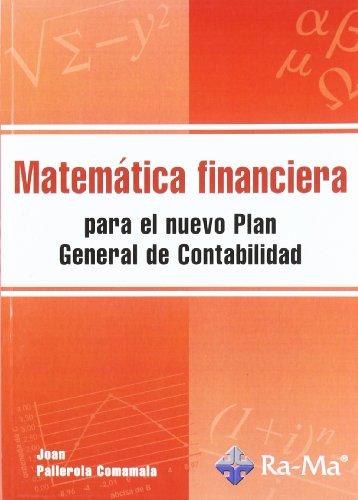 9788478978892: Matematica Financiera para el Nuevo Plan General de Contabilidad