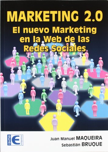 Marketing 2.0 (Spanish Edition): Maqueira, Juan Manuel
