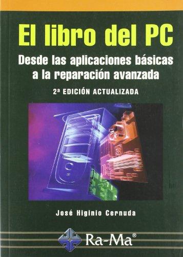 9788478979318: El Libro del pc (2ª Ed.)
