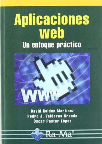 9788478979578: Aplicaciones web: un enfoque practico