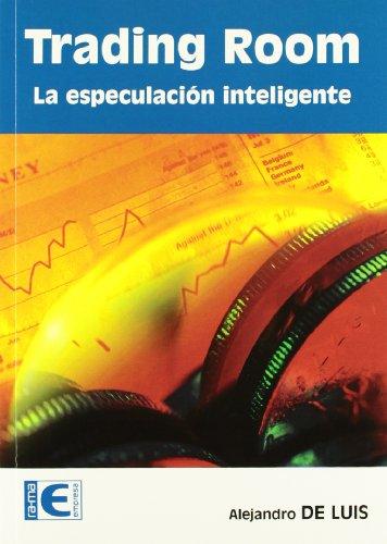 9788478979592: Trading Room: Especulación inteligente