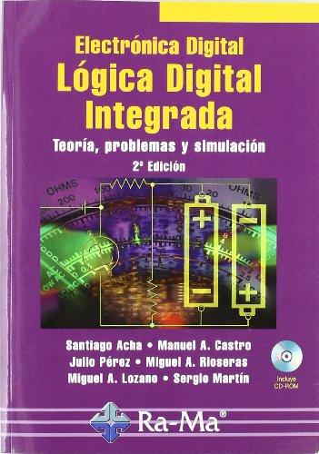 9788478979677: ELECTONICA DIGITAL. LOGICA DIGITAL INTEGRADA