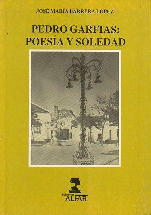 """9788478980062: Pedro Garfias: Poesía y soledad (Serie """"Investigación y ensayo"""") (Spanish Edition)"""