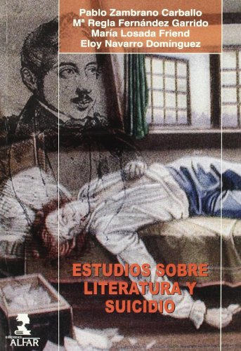 9788478981038: Estudios sobre literatura y suicidio/ Literature and Suicide Research (Spanish Edition)
