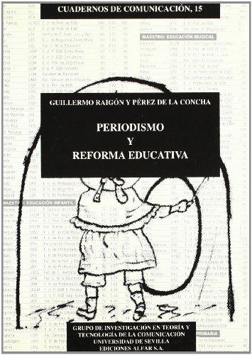 9788478981304: Periodismo y reforma educativa