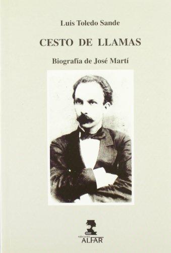 Cesto de llamas: Biografia de JoseÂ: Toledo Sande, Luis
