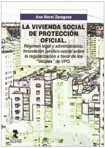 La vivienda social de protección oficial : Ana Moral Zaragoza