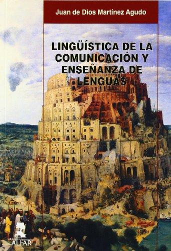 Lingüística de la comunicación y enseñanza de: Juan de Dios
