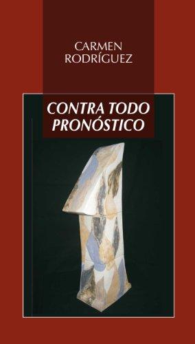 9788478982868: Contra todo pronóstico (Biblioteca de autores contemporáneos)