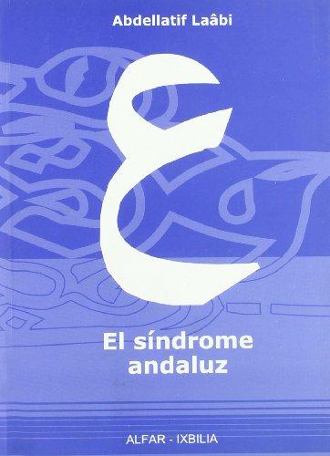 9788478983230: El Síndrome Andaluz (Alfar-Ixbilia)