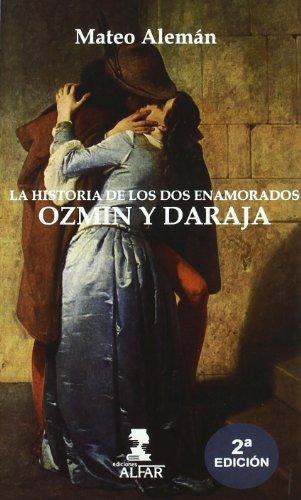 9788478983445: Historia de los dos enamorados Ozmín y Daraja (Libros de mejor vista)