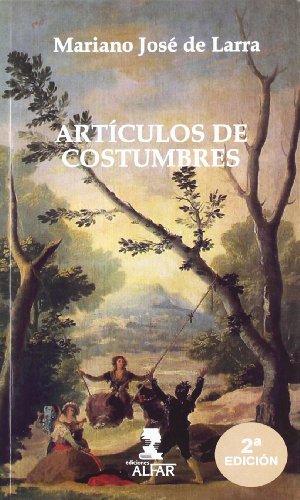 9788478983513: ARTICULOS DE COSTUMBRES - 2? EDICION