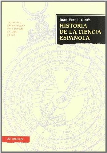 9788479000943: Historia de la ciencia española (Ad litteram)