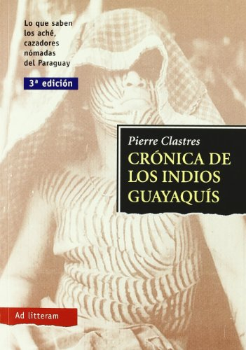 9788479000974: Cronica de los indios guayaquis (Ad Litteram)