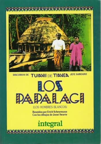 Los Papalagi: Discursos de Tuiavii de Tiavea,