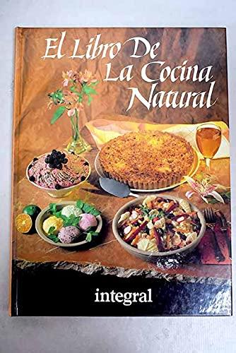 9788479010423: El Libro de La Cocina Natural (Spanish Edition)